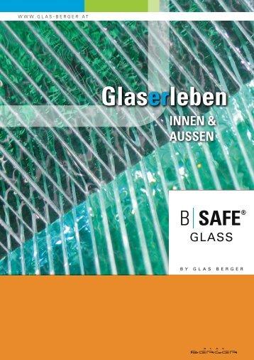 Kurvigerleben Sicher – Schnell – Gebogen - Glas Berger GmbH