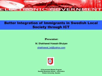 Better Integration of Immigrants in Swedish Society Through ... - eDem