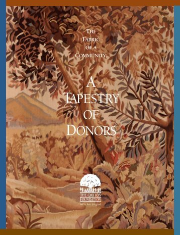 A Tapestry of Donors - The Dayton Foundation