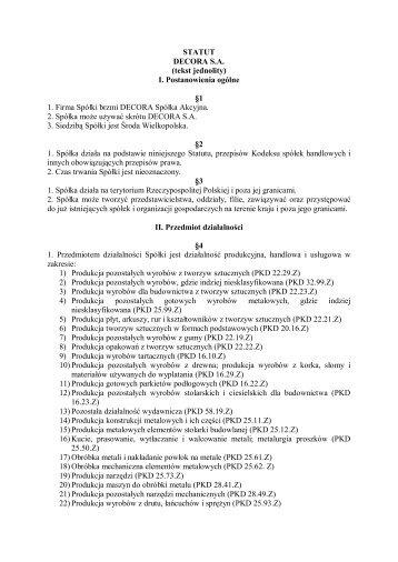 STATUT DECORA S.A. (tekst jednolity) I. Postanowienia ogólne §1 ...