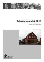 41. Tobaksmonopolet 2010 - Regionmuseet Kristianstad