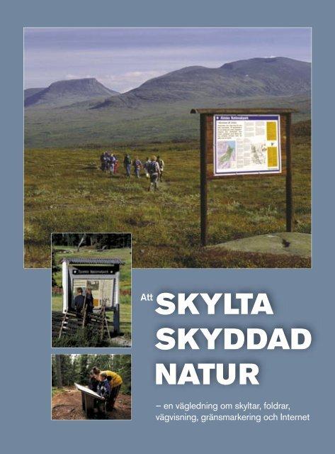 Att skylta skyddad natur - Skogsstyrelsen