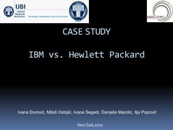 CASE STUDY IBM vs. Hewlett Packard - Rodenberg Tillman ...