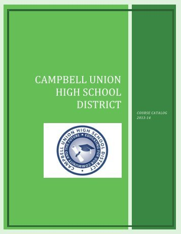 2013-14 district course catalog - Campbell Union High School District