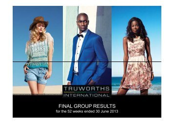 Final Group Results Presentation - Truworths