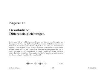 Kapitel 15 Gewöhnliche Differentialgleichungen - quantum.physik ...