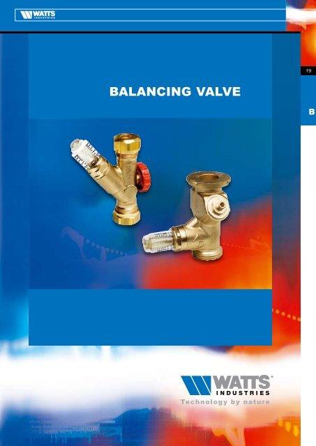 BALANCING VALVE - Watts Industries