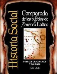 Historia social Comparada de AL. Pueblos - Archivo Chile
