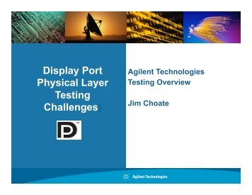 DP PHY layer Testing Challenges Agilent.pptx - Vesa