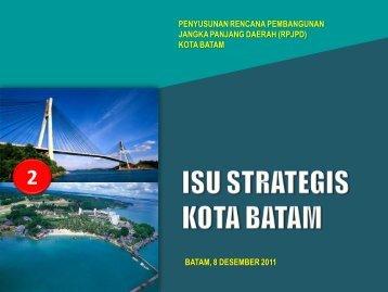 materi-2-isu-strategis - SKPD Pemerintah Kota Batam