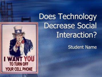 Does Technology Decrease Social Interaction?
