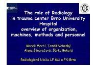 The role of Radiology in trauma center Brno ... - AKUTNE.CZ