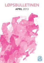 Løpsbulletin for april 2013 - Det Norske Travselskap
