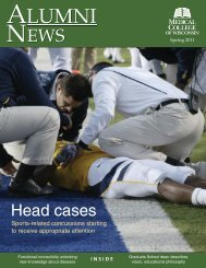 Spring 2011 issue (pdf) - Medical College of Wisconsin