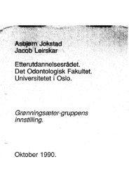 Jokstad A, Leirskar J. Vedrørende Grønningsæter gruppens innstilling.