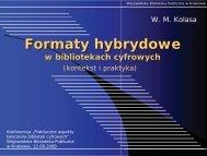 Formaty hybrydowe w bibliotekach cyfrowych (kontekst i ... - E-LIS