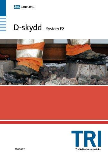 D-skydd - System E2 - Banportalen