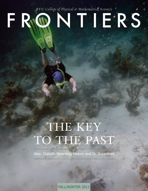 Frontiers Fall/Winter 2011 - College of Physical and Mathematical ...