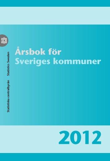 Årsbok för Sveriges kommuner (pdf) - Statistiska centralbyrån