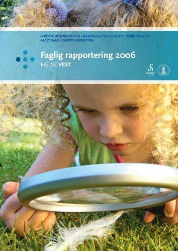 Faglig rapport 2006 - Helse Vest
