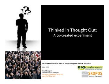 Thinked in Thought out: A co-created experiment - SKOPOS