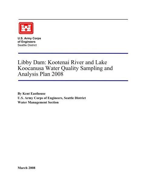 Libby Dam: Kootenai River and Lake Koocanusa     - Seattle District