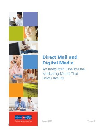 Direct Mail and Digital Media – An Integrated One-to ... - Canada Post