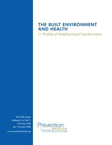 THE BUILT ENVIRONMENT AND HEALTH - Prevention Institute