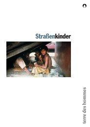terre des hommes Deutschland (2004): Straßenkinder