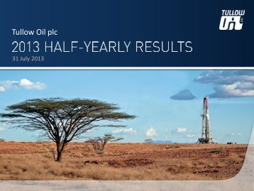 Download Presentation slides PDF - Tullow Oil plc