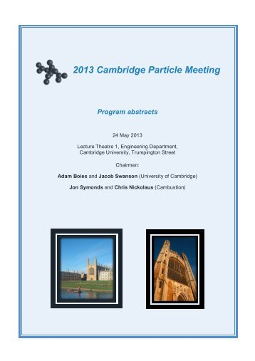 Programme of Abstracts 2013 Cambridge Particle Meeting