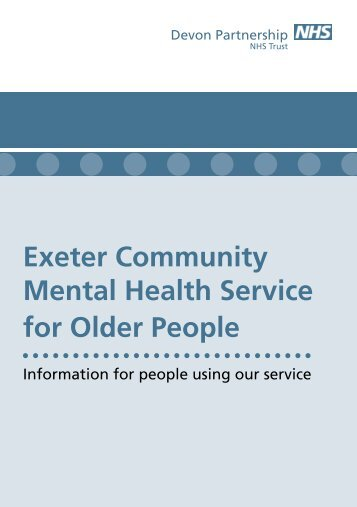 Exeter Community Mental Health Service for Older People - Devon ...