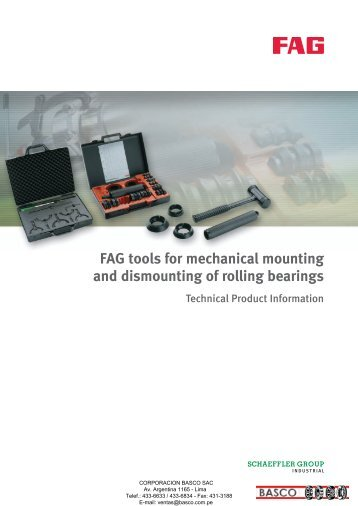 FAG tools for mechanical mounting and dismounting of rolling ...