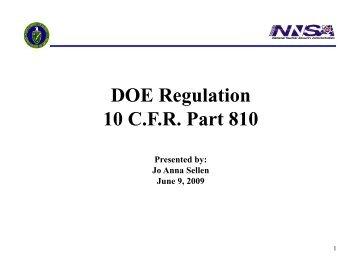 DOE Regulation 10 CFR Part 810 10 CFR Part 810 Presented by