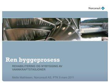 Hensikt med ren byggeprosess - Energi Norge