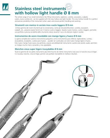 Stainless steel instruments with hollow light ... - Janouch Dental