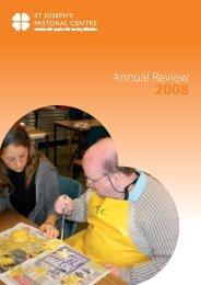 091119 annual review 2008.pdf - St Josephs Pastoral Centre