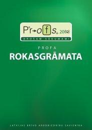 Profa rokasgrāmata - Profs 2012 - Latvijas Brīvo Arodbiedrību ...