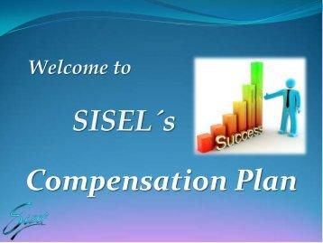 Sisel's Compensation Plan