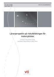 Lärarperspektiv på riskutbildningen för motorcyklister - VTI notat 18 ...