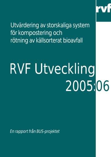 2005:06 Utvärdering av storskaliga system för ... - Avfall Sverige