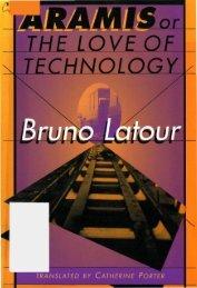 Bruno Latour, Aramis, or the Love of Technology, PDF - Dss-edit.com