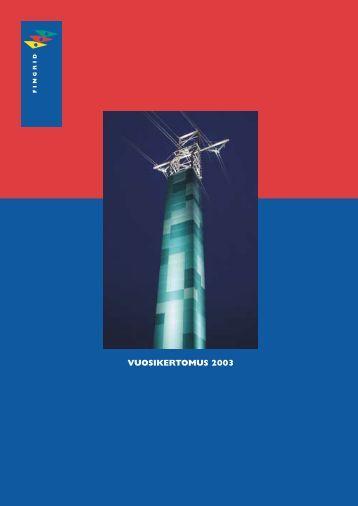 VUOSIKERTOMUS 2003 - Fingrid