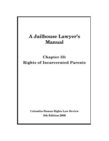 Rights of Incarcerated Parents - Columbia Law School
