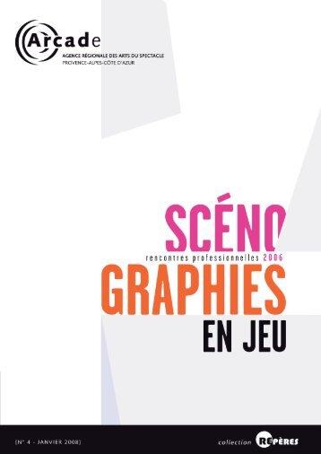 Repères n°4 - janvier 2008 Scénographies en ... - Arcade PACA