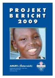 Projektbericht 2009 - AMINA ist weltweit aktiv für Menschen in Not.