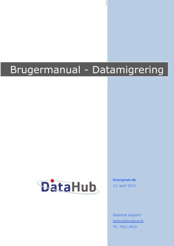 User Manual - Data Migration - DK - Energinet.dk