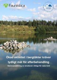 Ökad aktivitet i bergtäkter kräver tydligt mål för ... - Faunistica