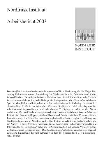Nordfriisk Instituut Arbeitsbericht 2003