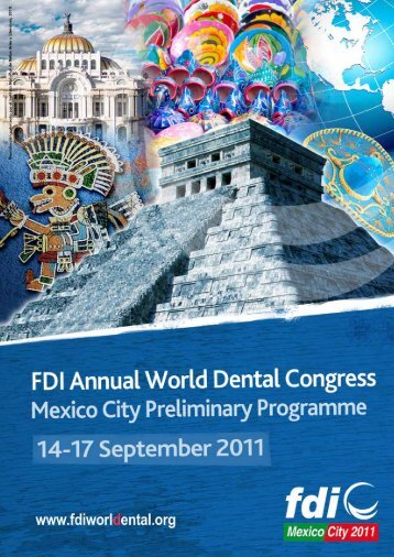 the 2011 FDI Annual World Dental Congress - Kenes Group